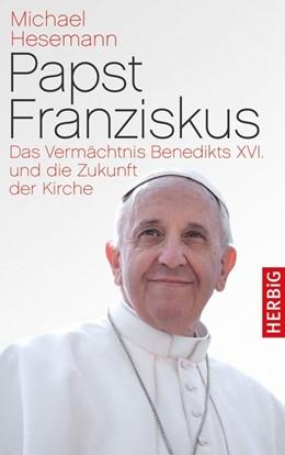 Abbildung von Hesemann | Papst Franziskus | 1. Auflage | 2013 | beck-shop.de