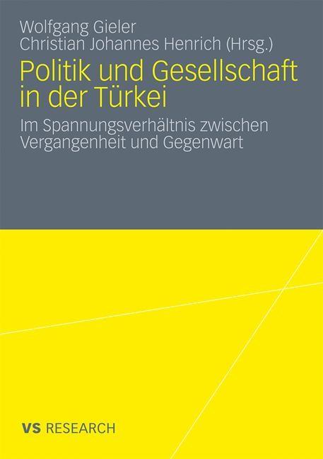 Abbildung von Gieler / Henrich | Politik und Gesellschaft in der Türkei | 2010