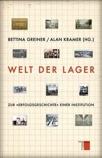 Abbildung von Greiner / Kramer | Welt der Lager | 2013