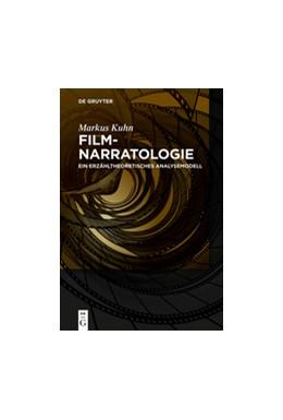 Abbildung von Kuhn | Filmnarratologie | 2013 | Ein erzähltheoretisches Analys...