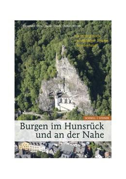 Abbildung von Thon / Ulrich / Wendt | Burgen im Hunsrück und an der Nahe