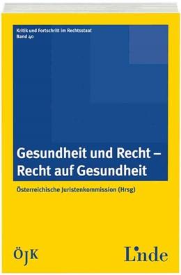 Abbildung von Gesundheit und Recht - Recht auf Gesundheit | 1. Auflage 2013 | 2013