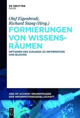 Abbildung von Eigenbrodt / Stang | Formierungen von Wissensräumen | 2014 | Optionen des Zugangs zu Inform... | 3