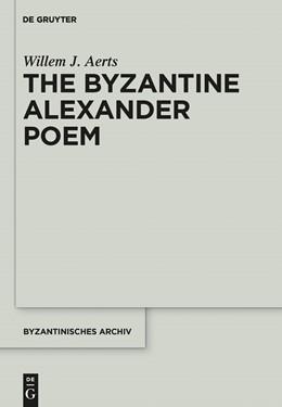 Abbildung von Aerts | The Byzantine Alexander Poem | 2014 | 26