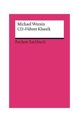 Abbildung von Wersin | CD-Führer Klassik | durchges. und aktual. | 2013 | 19051