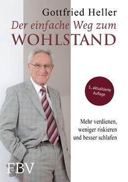 Abbildung von Heller | Der einfache Weg zum Wohlstand | 1. Auflage | 2014 | beck-shop.de