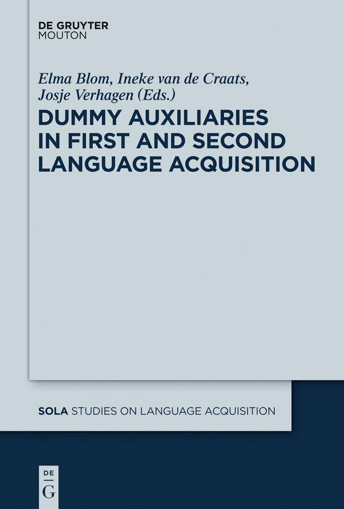 Abbildung von Blom / Verhagen / van de Craats | Dummy Auxiliaries in First and Second Language Acquisition | 2013
