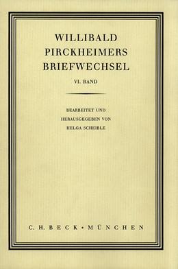 Abbildung von Willibald Pirckheimers Briefwechsel Bd. 6 | 2004