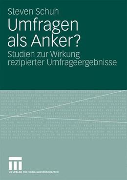 Abbildung von Schuh | Umfragen als Anker? | 2009 | Studien zur Wirkung rezipierte...