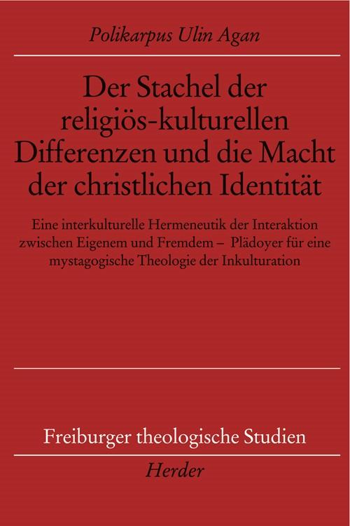 Abbildung von Ulin Agan | Der Stachel der religiös-kulturellen Differenzen und die Macht der christlichen Identität | 2009