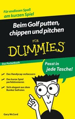 Abbildung von McCord | Beim Golf Putten, Chippen und Pitchen für Dummies Das Pocketbuch | 2009