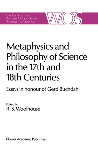 Abbildung von Woolhouse | Metaphysics and Philosophy of Science in the Seventeenth and Eighteenth Centuries | 1988