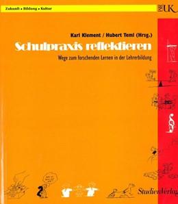 Abbildung von Baumgartner / Klement / Treml | Schulpraxis reflektieren | Áufl. | 1997 | Wege zum forschenden Lernen in... | 3