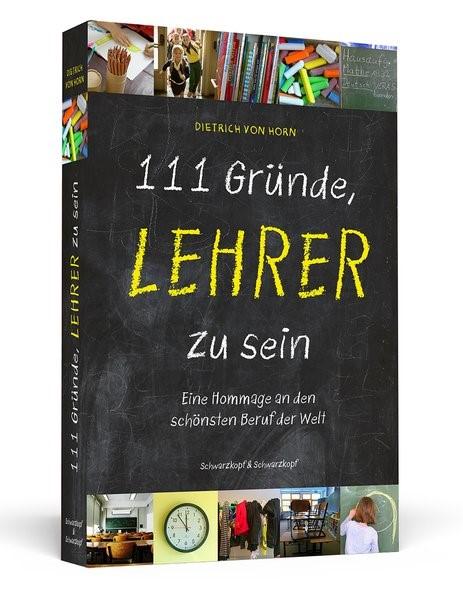 Abbildung von Horn | 111 Gründe, Lehrer zu sein | 2013