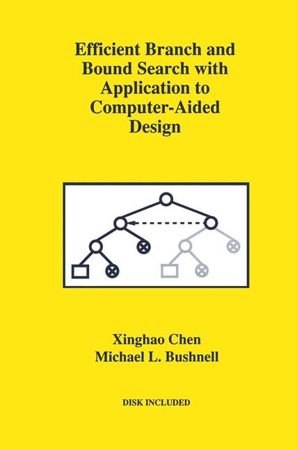 Abbildung von Xinghao Chen / Bushnell | Efficient Branch and Bound Search with Application to Computer-Aided Design | 1995