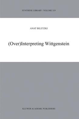 Abbildung von Biletzki | (Over)Interpreting Wittgenstein | 2003 | 319
