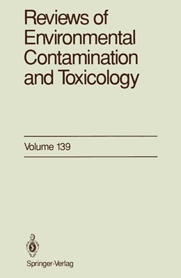 Abbildung von Ware   Reviews of Environmental Contamination and Toxicology   1994   Continuation of Residue Review...   139