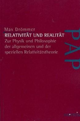Abbildung von Drömmer | Relativität und Realität | 2008 | Zur Physik und Philosophie der...