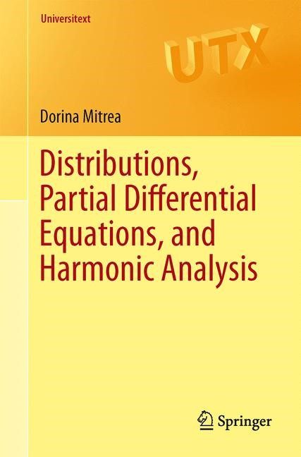 Abbildung von Mitrea | Distributions, Partial Differential Equations, and Harmonic Analysis | 2013