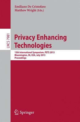 Abbildung von De Cristofaro / Wright | Privacy Enhancing Technologies | 2013 | 13th International Symposium, ...