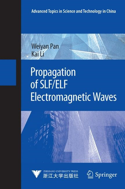 Abbildung von Pan / Li | Propagation of SLF/ELF Electromagnetic Waves | 2013