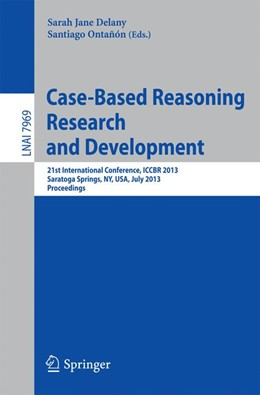 Abbildung von Delany / Ontañon | Case-Based Reasoning Research and Development | 2013 | 21st International Conference,...