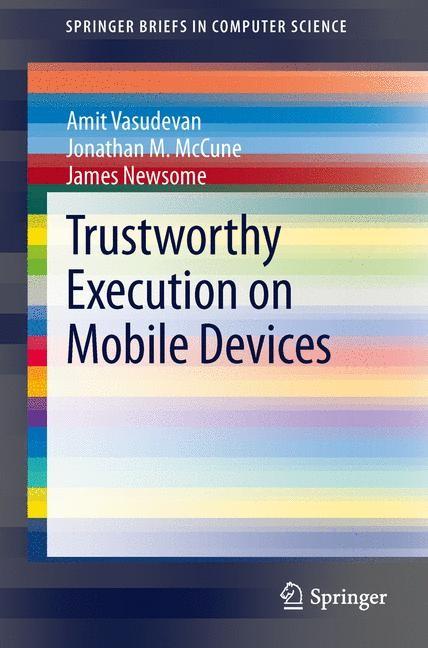 Abbildung von Vasudevan / McCune / Newsome | Trustworthy Execution on Mobile Devices | 2013