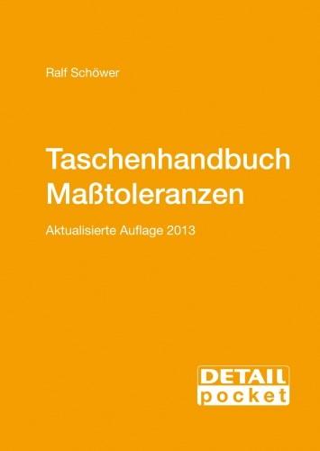 Abbildung von Schöwer | Detail Pocket: Taschenhandbuch Maßtoleranzen | 2013