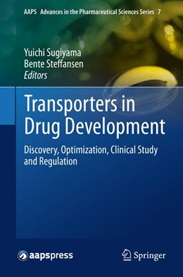 Abbildung von Sugiyama / Steffansen | Transporters in Drug Development | 2013 | Discovery, Optimization, Clini... | 7