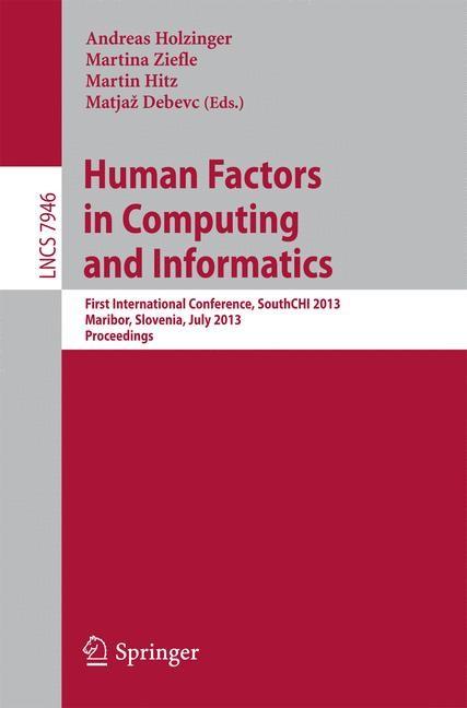 Abbildung von Holzinger / Ziefle / Hitz / Debevc | Human Factors in Computing and Informatics | 2013