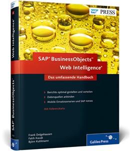 Abbildung von Delgehausen / Kavak / Kuhlmann | SAP BusinessObjects Web Intelligence | 2013 | Das umfassende Handbuch - Ad-h...