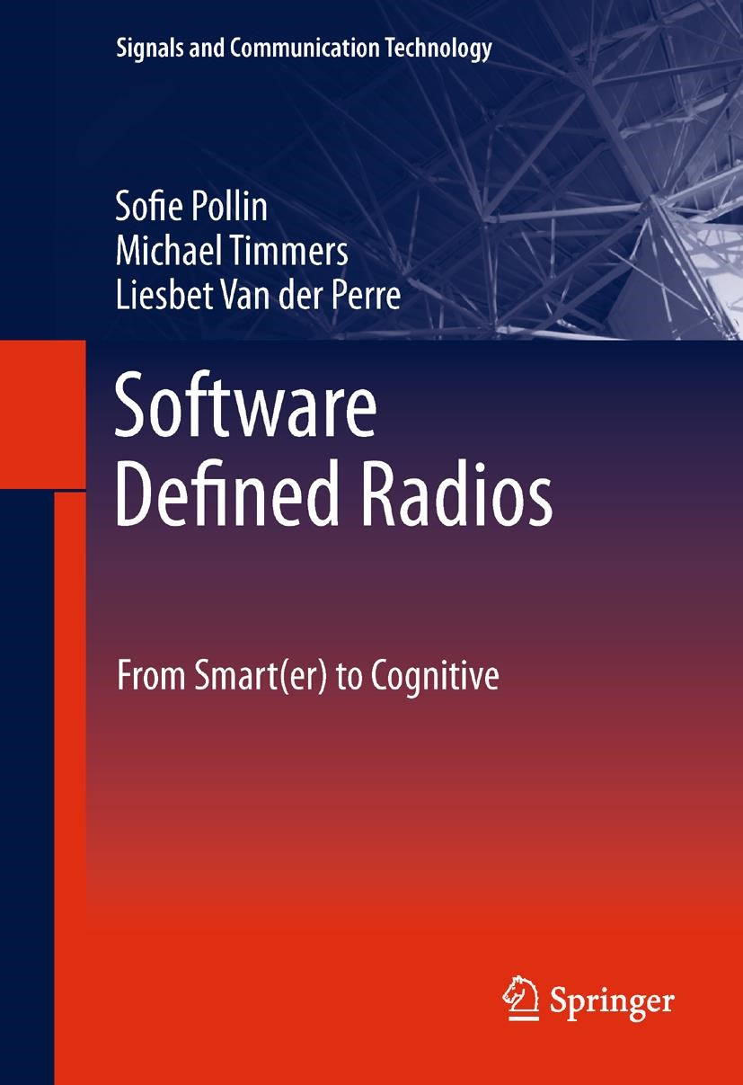 Abbildung von Pollin / Timmers / Van der Perre   Software Defined Radios   2013