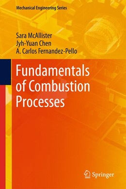 Abbildung von McAllister / Chen / Fernandez-Pello | Fundamentals of Combustion Processes | 2013