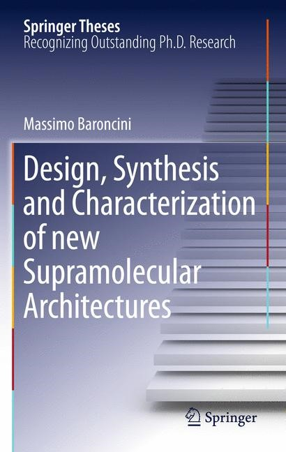 Abbildung von Baroncini | Design, Synthesis and Characterization of new Supramolecular Architectures | 2013