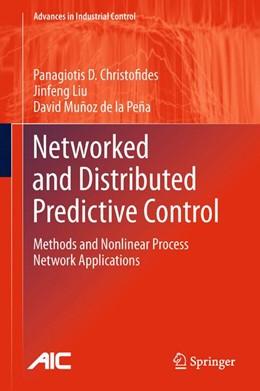 Abbildung von Christofides / Liu / Muñoz de la Peña | Networked and Distributed Predictive Control | 2013 | Methods and Nonlinear Process ...