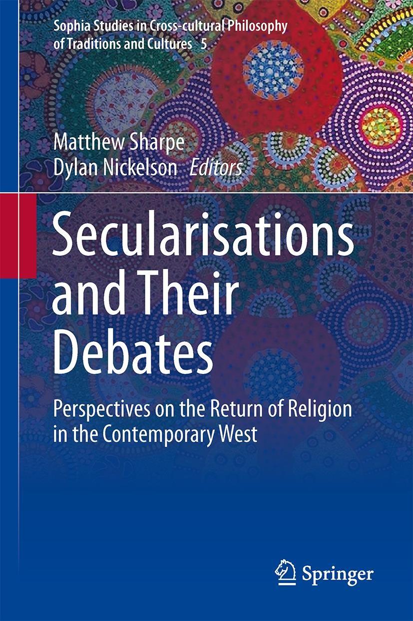 Abbildung von Sharpe / Nickelson | Secularisations and Their Debates | 2013