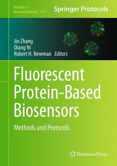 Abbildung von Zhang / Ni / Newman | Fluorescent Protein-Based Biosensors | 2013