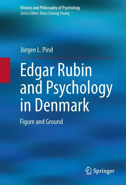 Abbildung von Pind | Edgar Rubin and Psychology in Denmark | 2013