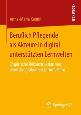 Abbildung von Kamin | Beruflich Pflegende als Akteure in digital unterstützten Lernwelten | 2013 | Empirische Rekonstruktion von ...