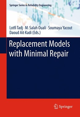 Abbildung von Tadj / Ouali / Yacout / Ait-Kadi | Replacement Models with Minimal Repair | 2013