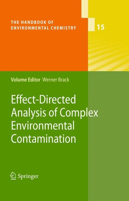 Effect-Directed Analysis of Complex Environmental Contamination | Brack, 2013 | Buch (Cover)