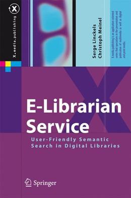 Abbildung von Linckels / Meinel | E-Librarian Service | 2013 | User-Friendly Semantic Search ...