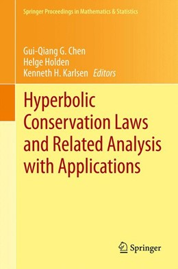 Abbildung von Chen / Holden / Karlsen | Hyperbolic Conservation Laws and Related Analysis with Applications | 2013