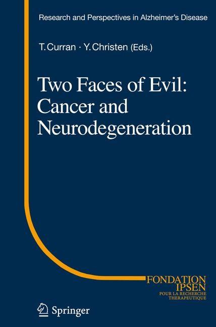 Abbildung von Curran / Christen | Two Faces of Evil: Cancer and Neurodegeneration | 2013