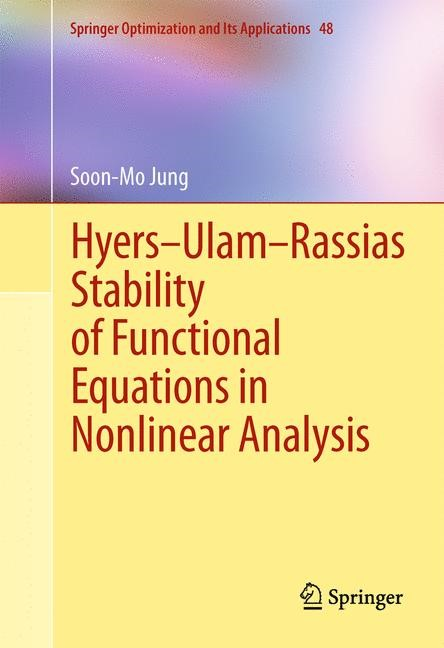 Hyers-Ulam-Rassias Stability of Functional Equations in Nonlinear Analysis | Jung, 2013 | Buch (Cover)