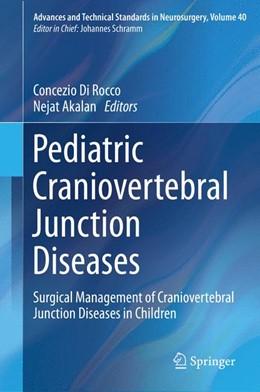 Abbildung von Di Rocco / Akalan | Pediatric Craniovertebral Junction Diseases | 2013 | Surgical Management of Craniov... | 40