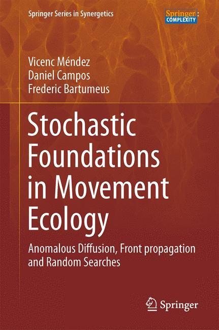 Abbildung von Méndez / Campos / Bartumeus   Stochastic Foundations in Movement Ecology   2013