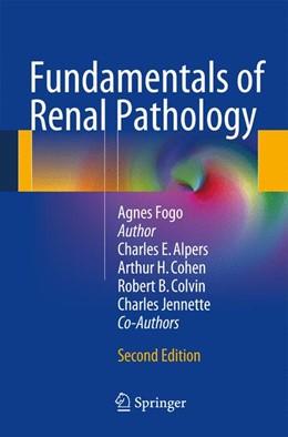Abbildung von Fogo / Cohen / Colvin | Fundamentals of Renal Pathology | 2013