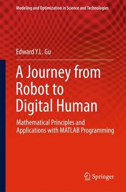 Abbildung von Gu | A Journey from Robot to Digital Human | 2013 | Mathematical Principles and Ap... | 1