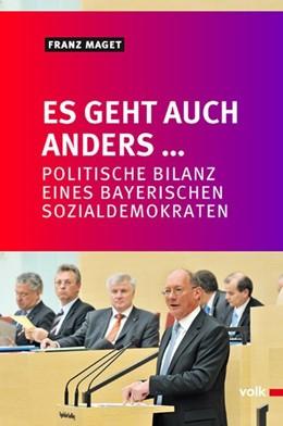 Abbildung von Maget / Ostermann | Es geht auch anders... | 1. Auflage | 2013 | beck-shop.de